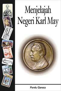 Pandu Genesa is the driving force behind the spread of Karl May's works in Indonesia.