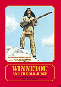 Winnetou and the Old Judge by Marheinecke and Bugmann