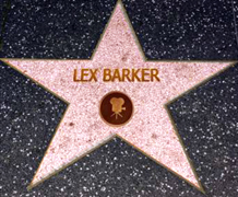 Lex Barker deserves his star on the 'Walk of Fame' in Hollywood; it will become reality one day.